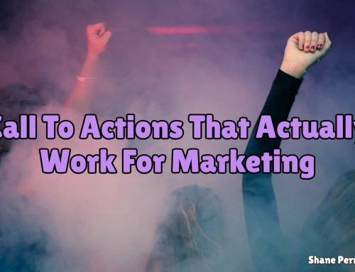 Call To Actions That Actually Work For Marketing | Creating CTA's