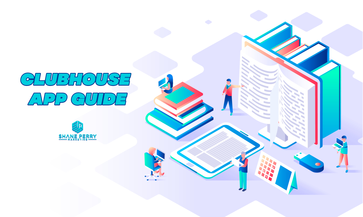 Clubhouse App Guide To Get Started