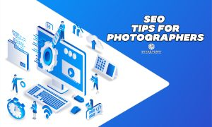 Easy SEO Tips For Photographers, SEO Tips