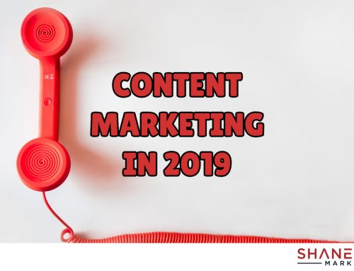 What Will Content Marketing Be Like In 2019